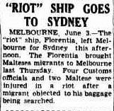 """Nearly 100 years later, another Florentia causes problems with luggage. """"RIOT"""" SHIP GOES TO Queensland Times (Ipswich), 4 June 1951 p. 1  http://nla.gov.au/nla.news-article124609224"""