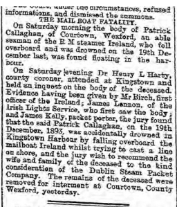 The report on the drowing of Patrick Callaghan of Courtown. Might this have been Kate's husband? Freeman's Journal 26 February 1894.