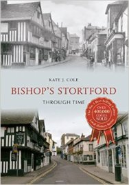 Bishop's Stortford Through Time